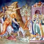 Intrarea Domnului Iisus Hristos in Ierusalim -Duminica a VI-a din Post (a Floriilor)